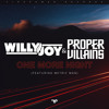 Proper Villains & Willy Joy - One More Night (feat. Metric Man)(Infuze's Future Rave Remix)
