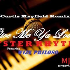 Give Me Ya Love-Curtis Mayfield remix