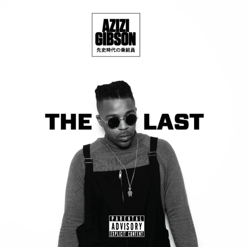 Azizi Gibson - The Last EP