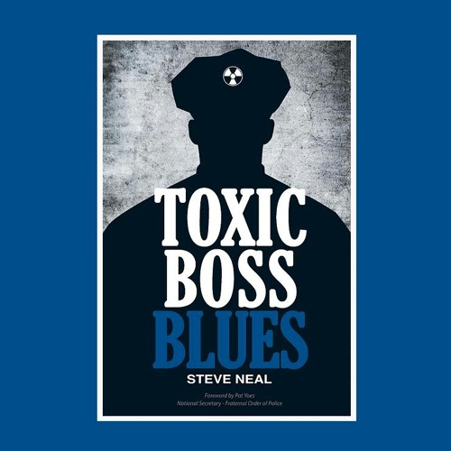 [069] Toxic Boss Blues with author Steve Neal