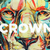 Download CROWN | Prod. DONDAVINCI & DJ AHEM Mp3