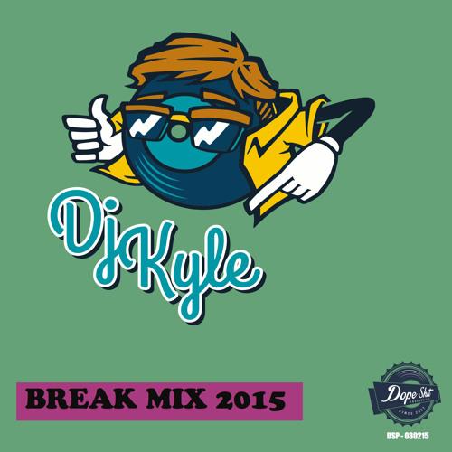Dj Kyle - Break Mix 2015 (DSP Crew)