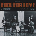 Lord Huron Fool for Love Artwork