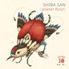Shiba San - Show Me, Show Me [PREVIEW]
