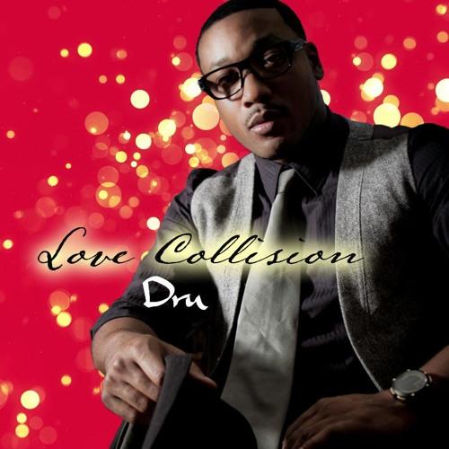 Love Collision - Dru