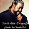 Barry White - Can't Get Enough Of You Love (Shed's Stretch Mix)
