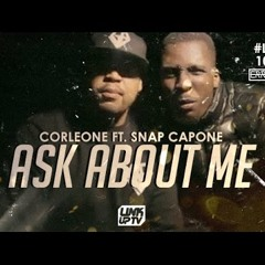 #LUTV100MILL Corleone & Snap Capone - Ask About Me (Music Video) - @CorleoneGB @SnapCapone