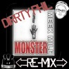 Dirrty Phil   Monster [ReMix] (Meek Mill)FREE DOWNLOAD