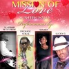 Mission of Love ♥ A Night of Love Serenades ♥ Valentines Day ♥ Feb 15 2015