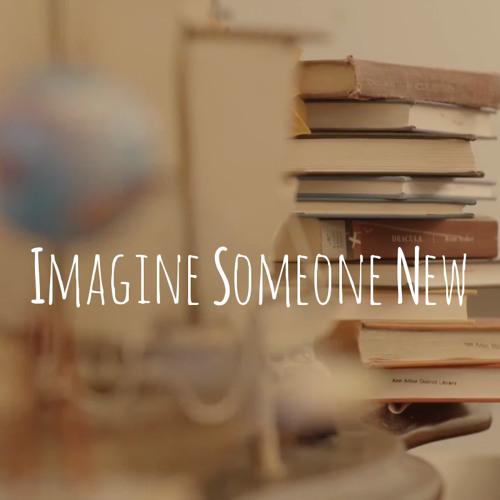 Imagine Someone New (Film Score)