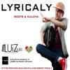 Lyricaly by DJ Luiz-Dubs(mastered)
