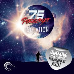 Passenger 75 - Isolation (Club Mix) [Armin Van Buuren ASOT Premiere]