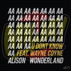 U Don't Know feat. Wayne Coyne (MILJAY TRAP EDIT)
