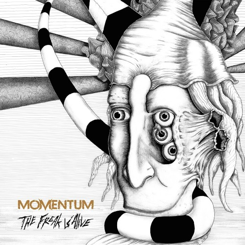 "MOMENTUM - Two tracks from the upcoming album ""The Freak is Alive"""