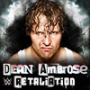 WWE: Retaliation Dean Ambrose  Theme Song