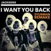 The Jackson 5 - I Want You Back (SyunMan Remake)
