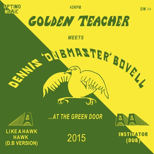 """Optimo Music 026 - Golden Teacher Meets Dennis """"Dubmaster"""" Bovell (sampler)"""