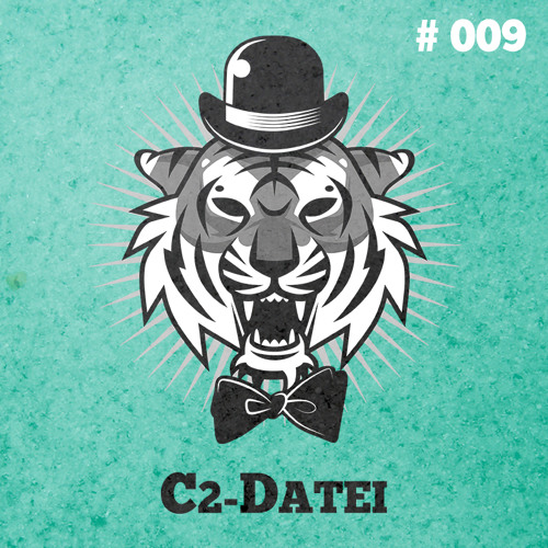 Tiger Rag Podcast 009 - C2-Datei