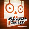 Trackheadz - Our Music (Produced by Kaje)
