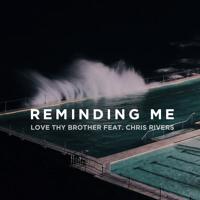 Reminding Me Feat. Chris Rivers