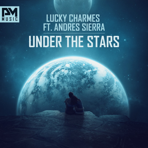 lucky charmes ft andres sierra under the stars rocwell s remix by pmrecordings listen to music. Black Bedroom Furniture Sets. Home Design Ideas