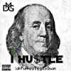 Lah Bubba- I Hu$tle ft. Tyga and Quan