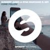 Sunnery James & Ryan Marciano ft. KiFi - Come Follow (Original Mix)
