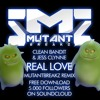 CLEAN BANDIT & JESS CLYNNE -REAL LOVE (MUTANTBREAKZ REMIX) FREE DOWNLOAD
