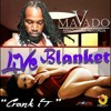 Mavado - Live Blanket (Crank It) (Raw) - Armz House Records - 2015