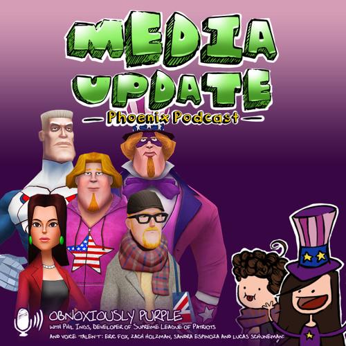 Media Update - Obnoxiously Purple