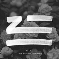 Zhu - Faded (Vintage Culture & Zerb Remix)