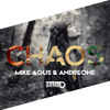 Mike Agus & AndreOne - Chaos (OUT NOW)