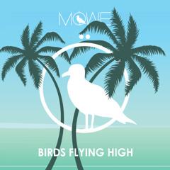 MÖWE - Birds Flying High (FREE Download)