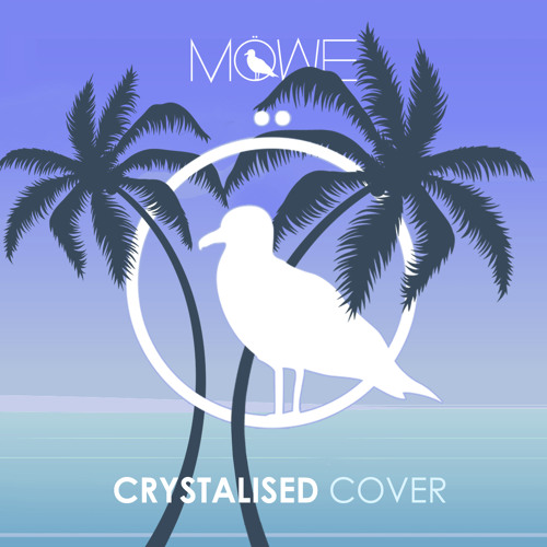 MÖWE - Crystalised (Cover)