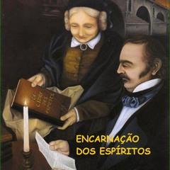 """UMA NOVA FILOSOFIA - """"Encarnação dos Espíritos"""" - Prog. 06 da série"""