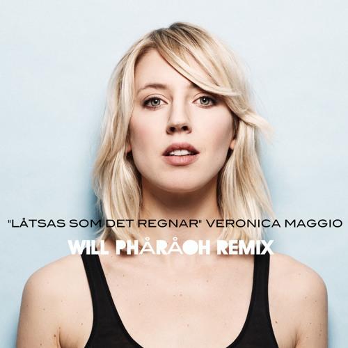 """""""Låtsas Som Det Regnar"""" Veronica Maggio (Will Phåråoh Remix)"""