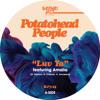 Potatohead People   Luv Ya Ft. Amalia