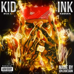 Kid Ink - Let Em Know Feat Vee Tha Rula (Prod By D.A. Domain)