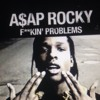 ASAP Rocky - Fucking Problems Feat. Drake, 2 Chainz & Kendrick Lamar (Cover)