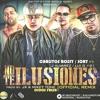 No Te Ilusiones (Remix)- Carlitos Rossy Ft Luigi 21 Plus, Jory, J Alvarez