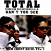 Total - Cant You See (Left Lane Remix)