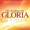 Pastor Daniel Urrutia: Gloria atraves del conocimiento del Nombre de Dios Portada del disco