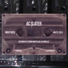 AC Slater Live @ Night Bass Jan 22 2015