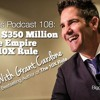BP Podcast 108: Building A $350 Million Real Estate Empire Using The 10X Rule With Grant Cardone 2