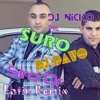 DJ Nicko ft. Suro & DJ Davo - Siro Or (Latin Remix)