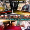 Jaanu Meri Jaan -Dj Ajay Ft. Karan Vfx Remix