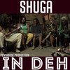 Shuga - In Deh [Penthouse Records 2015]