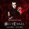 BlutEngel - Asche Zu Asche (Remastered Cover) (Rock Version)