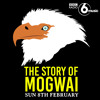The Story Of Mogwai