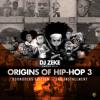 DJ Zeke Presents the Origins Of Hip Hop 3 boondocks Edition 2nd installment